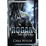 Rogan the Gray: A Paranormal Monster Romance (Orc Mates)