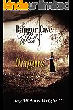 The Bangor Cave Witch: Origins
