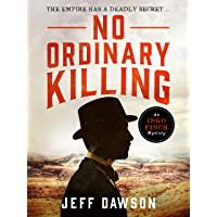 No Ordinary Killing: A gripping historical crime thriller (An Ingo Finch Mystery Book 1) (English Edition)
