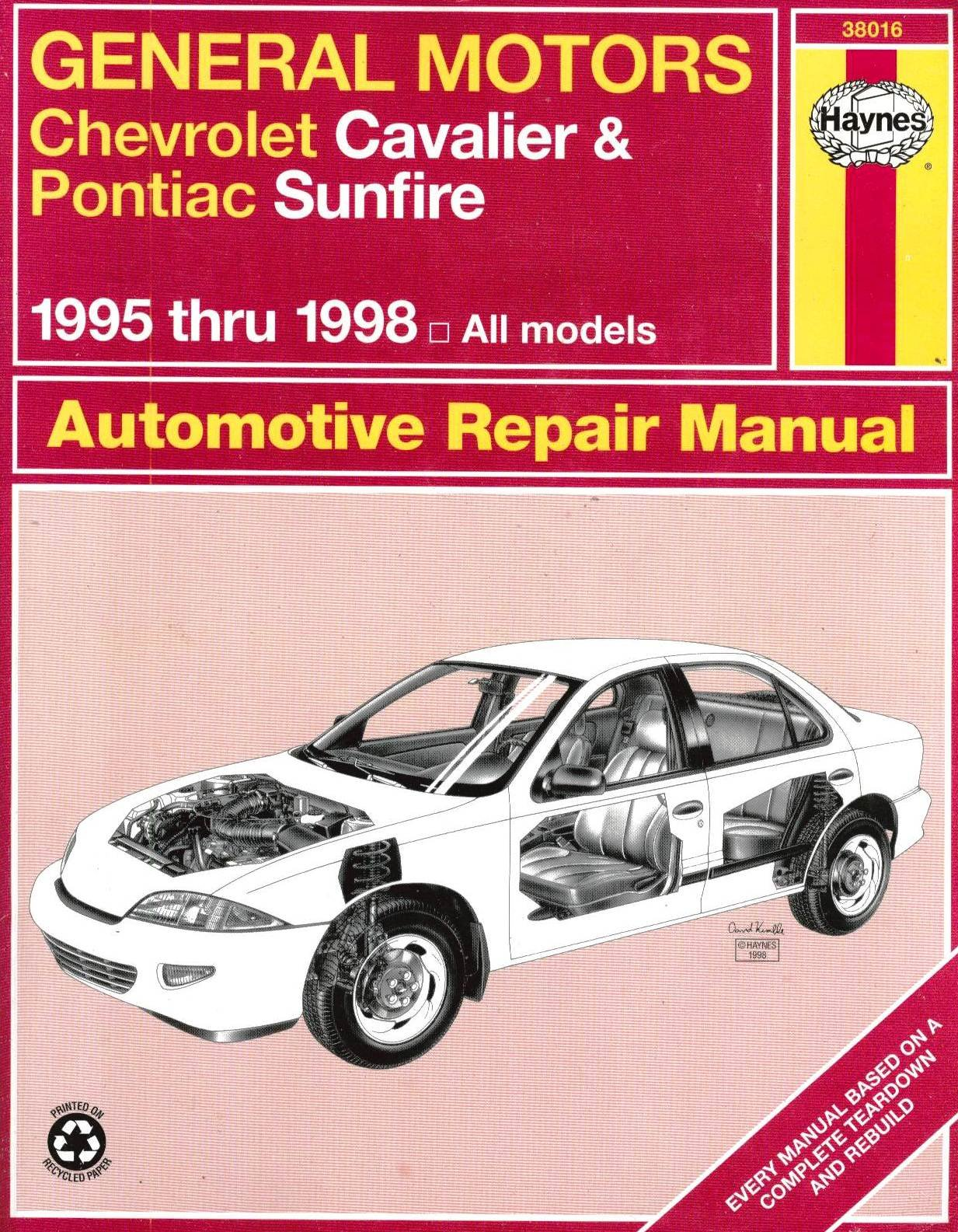 General Motors Chevrolet Cavalier and Pontiac Sunfire Automotive Repair  Manual: 1995 thru 1998 All Models (Haynes Automotive Repair Manual Series):  Robert ...