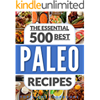 PALEO FOR BEGINNERS: PALEO COOKBOOK: PALEO DIET: 500 Best Paleo Diet Recipes (paleo cookbook, paleo weight loss, paleo…