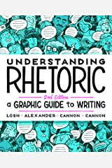 Understanding Rhetoric: A Graphic Guide to Writing Paperback