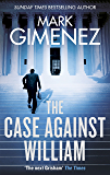 The Case Against William (English Edition)