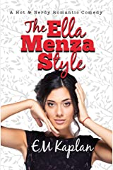 The Ella Menza Style: A Hot & Nerdy Romantic Comedy Kindle Edition