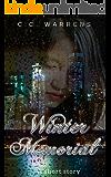 Winter Memorial: A Short Story