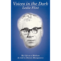 Voices in the Dark: My Life as a Medium