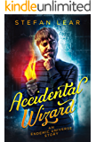 Accidental Wizard (The Accidental Wizard Book 0)