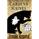 Trouble Restored: Book 13 of Trouble Cat Mysteries