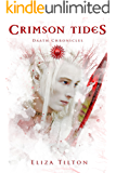 Crimson Tides (The Daath Chronicles Book 3)