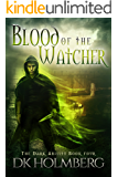 Blood of the Watcher (The Dark Ability Book 4)