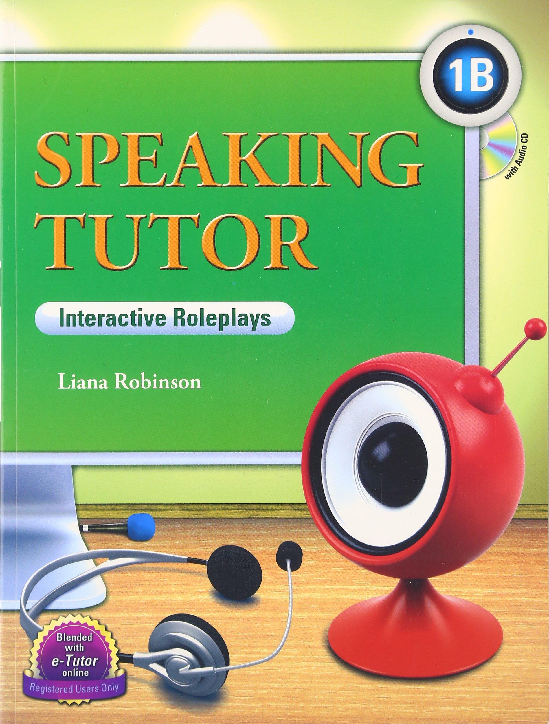 Speaking Tutor 1B, Interactive Roleplays w/Audio CD (Intermediate Level) pdf epub