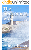 The Redeemers Vow (The Redemption Wall Book 3)