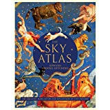 The Sky Atlas: The Greatest Maps, Myths, and Discoveries of the Universe (Historical Maps of the Stars and Planets, Night Sky