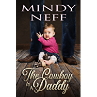 The Cowboy is a Daddy (Contemporary Romance)