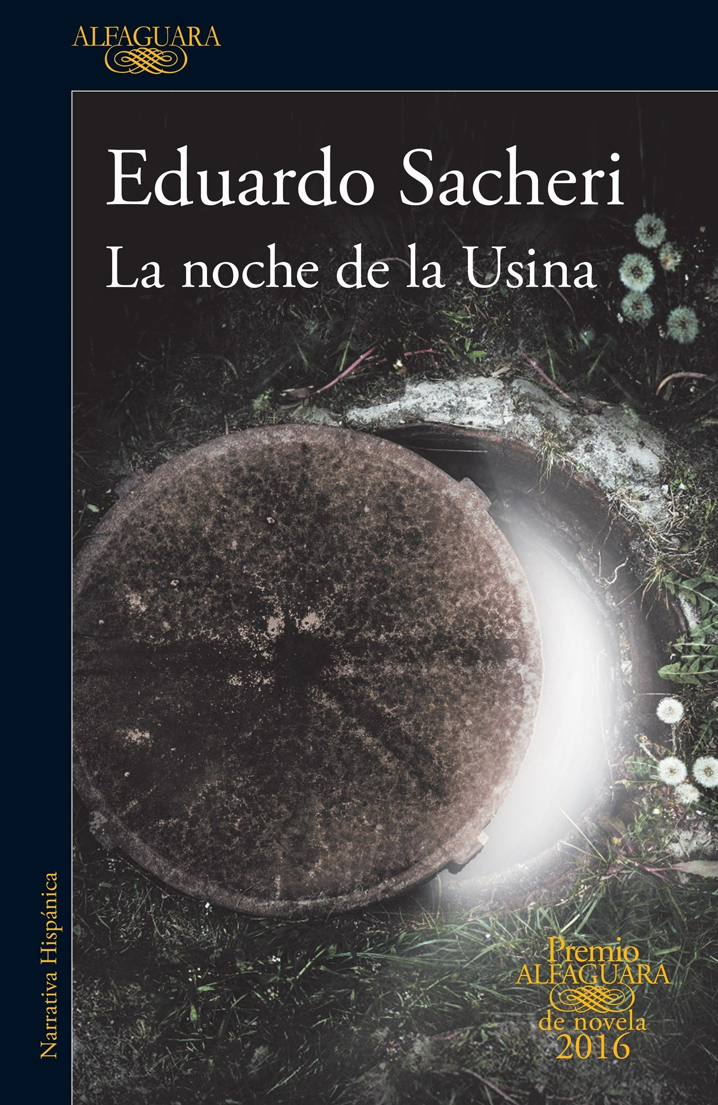SPA-NOCHE DE LA USINA / THE NI Premio Alfaguara 2016: Amazon.es ...