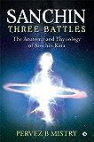Sanchin Three Battles : The Anatomy and Physiology of Sanchin Kata