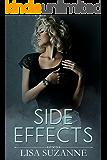 Side Effects (Love Sick  Book 2)