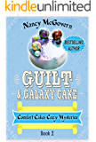 Guilt & Galaxy Cake: A Culinary Cozy Mystery (Comfort Cakes Cozy Mysteries Book 2) (English Edition)