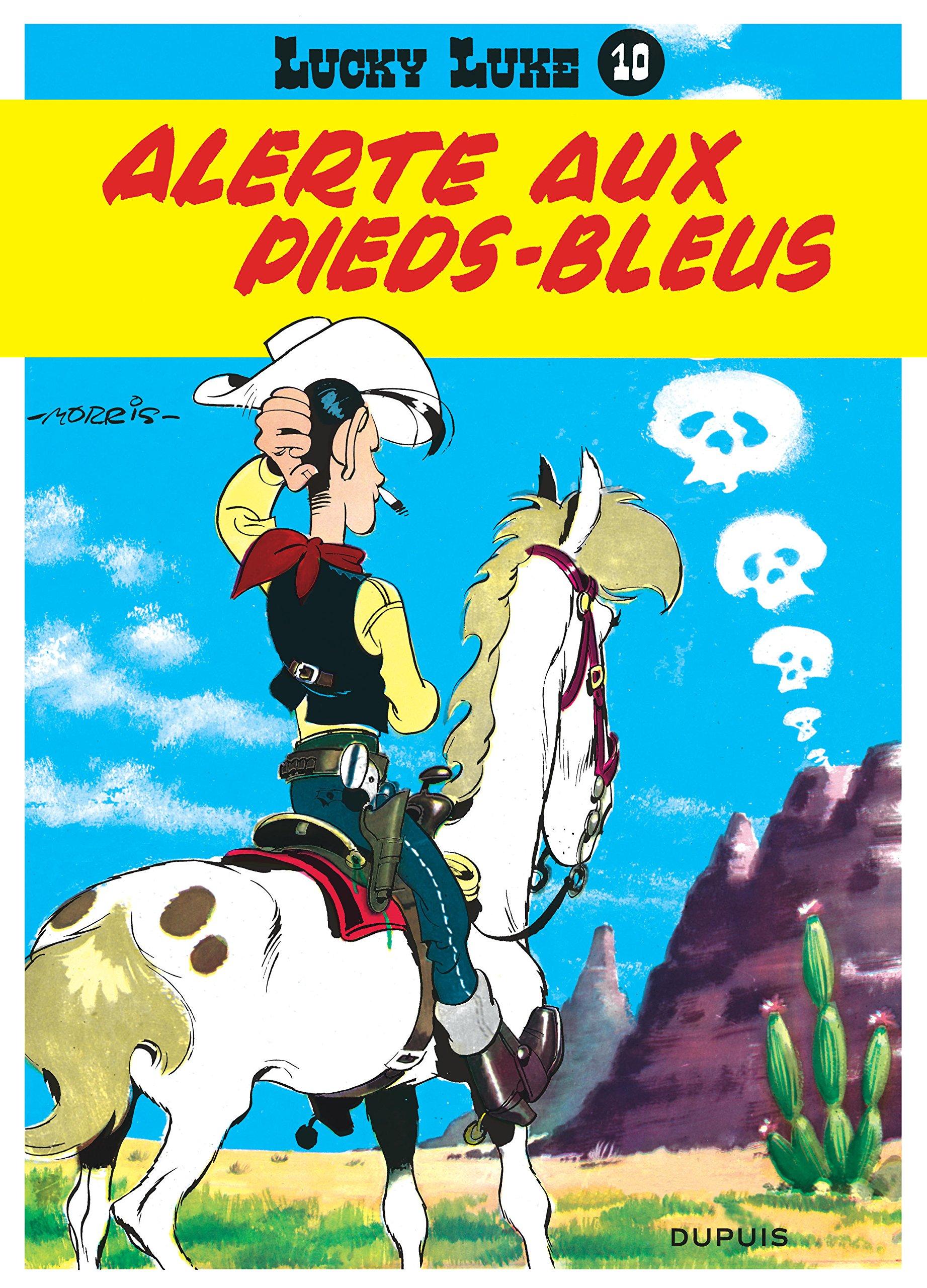 Lucky Luke, tome 10 : Alerte aux Pieds-bleus Album – 4 janvier 1989 Morris René Goscinny Dupuis 2800114509