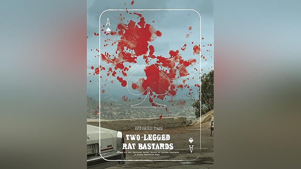 Two-Legged Rat Bastard
