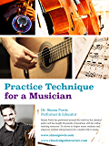 Practice Technique for a Musician