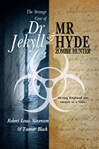 The Strange Case of Dr. Jekyll and Mr. Hyde, Zombie Hunter