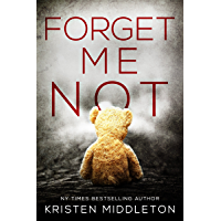 Forget Me Not (A Thrilling Suspense Novel) (Summit Lake Thriller Book 1) (English Edition)
