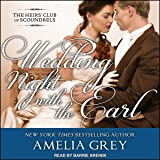 Wedding Night with the Earl: The Heirs' Club of Scoundrels, Book 3