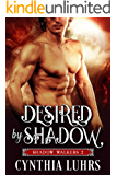 Desired by Shadow: Shadow Walkers Book 2