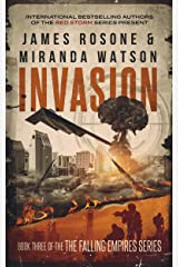 Invasion (The Falling Empires Series Book 3) Kindle Edition