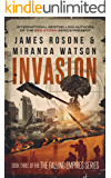 Invasion (The Falling Empires Series Book 3)