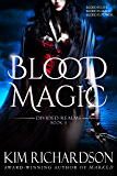 Blood Magic (Divided Realms Series Book 3)