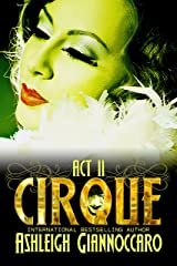 Cirque: Act 2 Kindle Edition