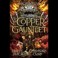 The Copper Gauntlet (Magisterium #2) (Magisterium series)