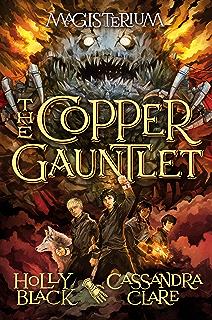 The Copper Gauntlet Magisterium 2 Series