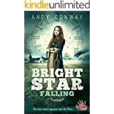 Bright Star Falling: The time travel saga goes into the West... (Touchstone Book 8)