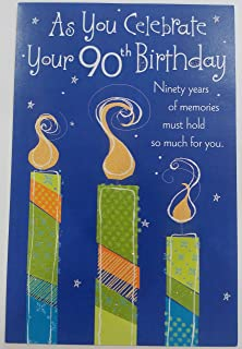As You Celebrate Your 90th Birthday Greeting Card
