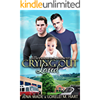 Crying Out Loud: An Mpreg Romance (Millerstown Moments Book 3)