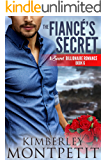 The Fiance's Secret (A Secret Billionaire Romance Book 6)
