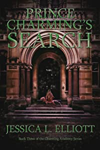 Prince Charming's Search (Charming Academy Book 3)
