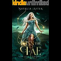 Kiss the Fae (Dark Fables: Vicious Faeries Book 1) book cover