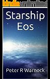 Starship Eos (Submarine to the Stars Book 2)