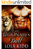 The BilLIONaire's Ball (Shifter Brides Everafter Book 3)