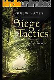 Siege Tactics (Spells, Swords, & Stealth Book 4)