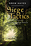 Siege Tactics (Spells, Swords, & Stealth Book 4)