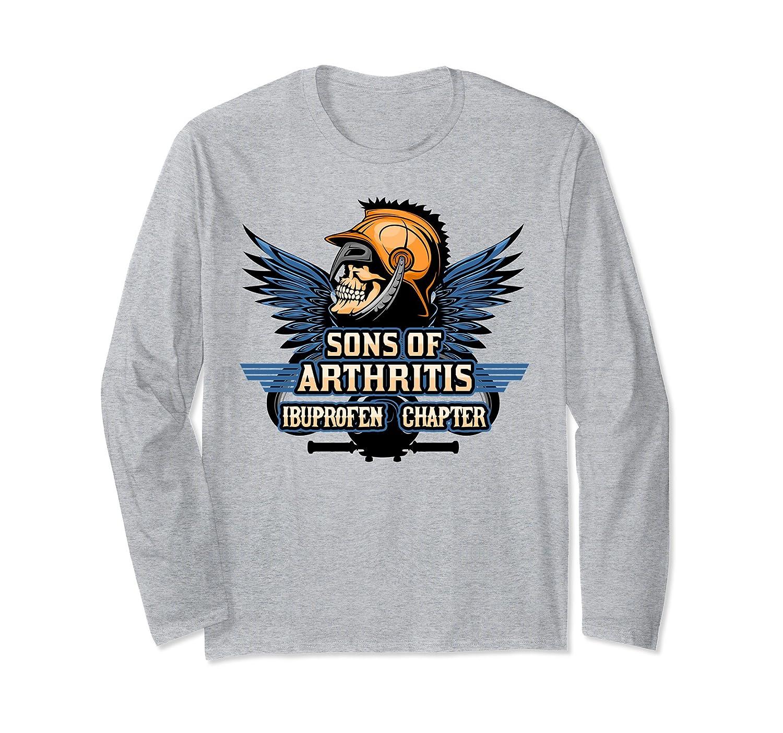 6b0b65ab Sons With Arthritis Long Sleeve T Shirt Ibuprofen Chapter-alottee gift