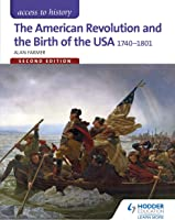 Access To History: The American Revolution And