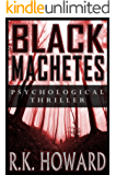 Black Machetes: Short-list finalist of Eric Hoffer Award