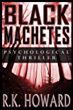 Black Machetes: Short-list finalist of Eric Hoffer Award
