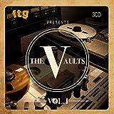 FTG Presents The Vaults Vol.1